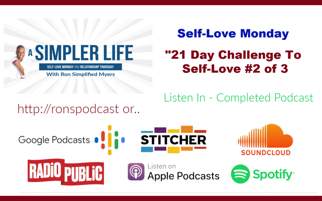 21 Day Challenge To Self-Love #2 of 3