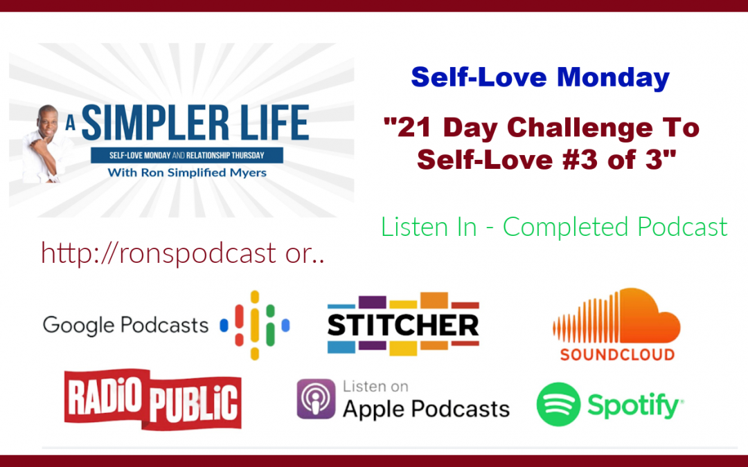 21 Day Challenge To Self-Love #3 of 3